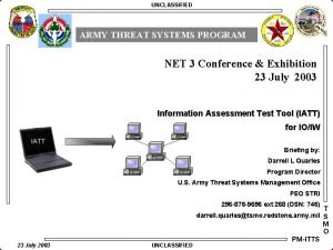 UNCLASSIFIED ARMY THREAT SYSTEMS PROGRAM NET 3 Conference