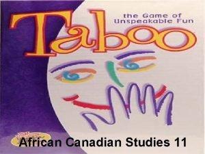 African Canadian Studies 11 Mathieu da Costa Navigator