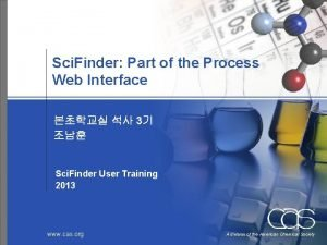 Sci Finder Part of the Process Web Interface