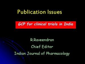 Publication Issues GCP for clinical trials in India