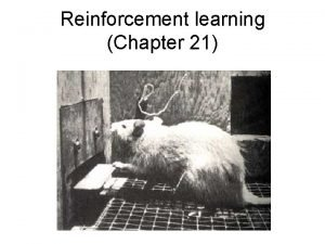 Reinforcement learning Chapter 21 Reinforcement learning Regular MDP