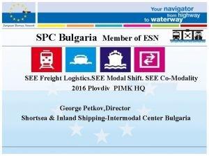 SPC Bulgaria Member of ESN SEE Freight Logistics