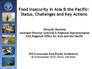 Food Insecurity in Asia the Pacific Status Challenges