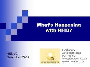 Whats Happening with RFID NEMUG November 2009 Faith