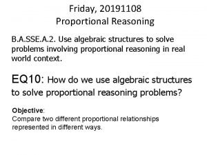 Friday 20191108 Proportional Reasoning B A SSE A
