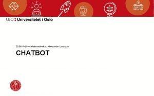 20 06 19 Studieledernettverket Aleksander Lorentzen CHATBOT HVORDAN