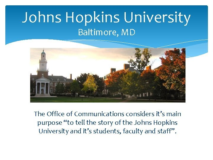 Johns Hopkins University Baltimore MD The Office of