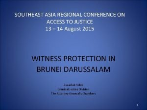 SOUTHEAST ASIA REGIONAL CONFERENCE ON ACCESS TO JUSTICE