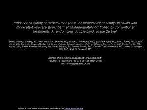 Efficacy and safety of fezakinumab an IL22 monoclonal