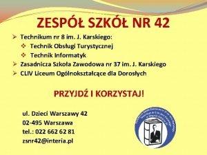 ZESP SZK NR 42 Technikum nr 8 im