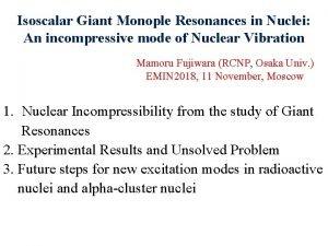 Isoscalar Giant Monople Resonances in Nuclei An incompressive