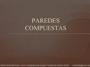 PAREDES COMPUESTAS Rafael Fernndez Flores Curso Transferencia de