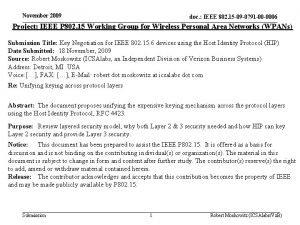November 2009 doc IEEE 802 15 09 0791