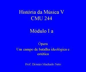 Histria da Msica V CMU 244 Mdulo I