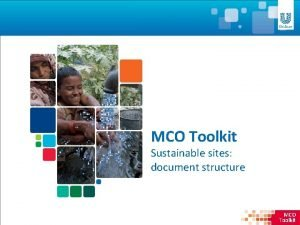MCO Toolkit Sustainable sites document structure MCO Toolkit