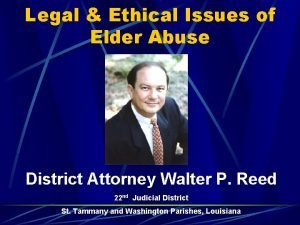 Legal Ethical Issues of Elder Abuse District Attorney
