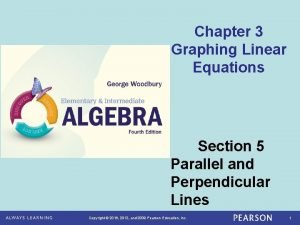 Chapter 3 Graphing Linear Equations Section 5 Parallel