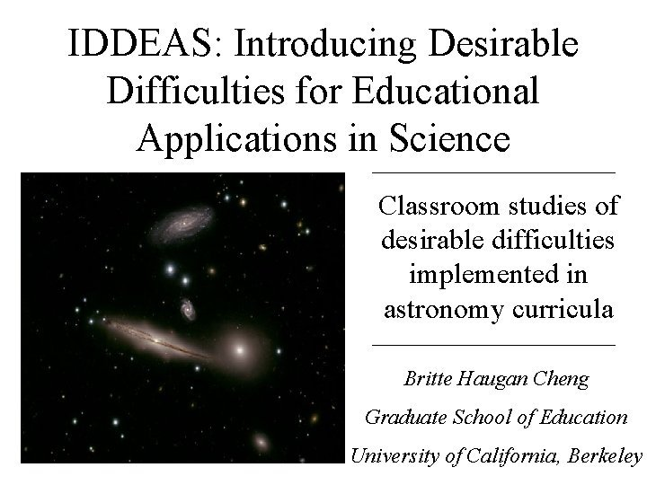 IDDEAS Introducing Desirable Difficulties for Educational Applications in