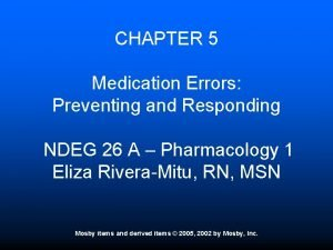 CHAPTER 5 Medication Errors Preventing and Responding NDEG