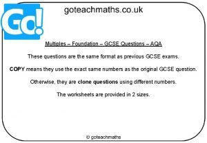 Multiples Foundation GCSE Questions AQA These questions are
