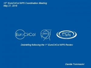 12 th Euro Cir Col WP 5 Coordination