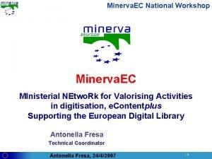 Minerva EC National Workshop Minerva EC MInisterial NEtwo