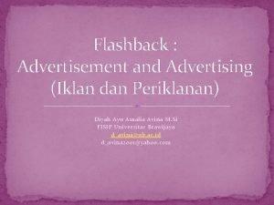 Flashback Advertisement and Advertising Iklan dan Periklanan Diyah