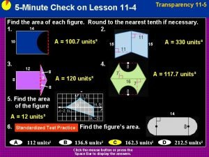Transparency 11 5 5 Minute Check on Lesson
