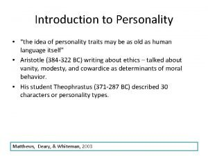 Introduction to Personality the idea of personality traits