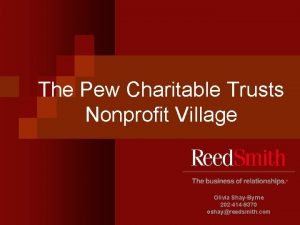 The Pew Charitable Trusts Nonprofit Village Olivia ShayByrne