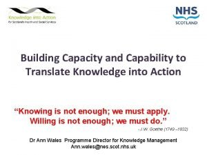 Building Capacity and Capability to Translate Knowledge into