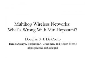Multihop Wireless Networks Whats Wrong With Min Hopcount