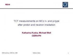 RD 50 TCT measurements on MCz n and