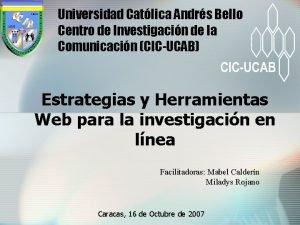 Universidad Catlica Andrs Bello Centro de Investigacin de