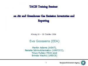 TACIS Training Seminar on Air and Greenhouse Gas