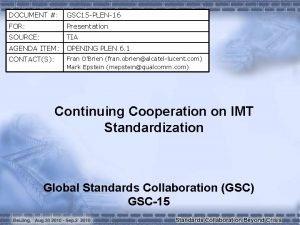 DOCUMENT GSC 15 PLEN16 FOR Presentation SOURCE TIA
