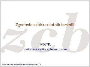 Zgodovina zbirk celotnih besedil NDLTD nekatere velike spletne