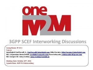 3 GPP SCEF Interworking Discussions Group Name TP