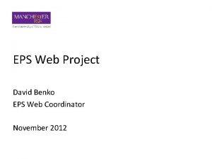 EPS Web Project David Benko EPS Web Coordinator