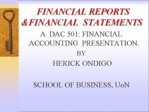 FINANCIAL REPORTS FINANCIAL STATEMENTS A DAC 501 FINANCIAL