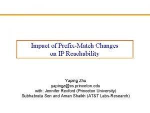 Impact of PrefixMatch Changes on IP Reachability Yaping