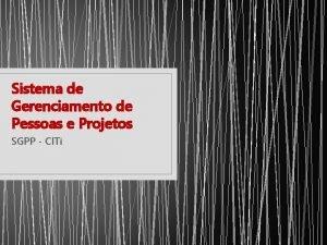 Sistema de Gerenciamento de Pessoas e Projetos SGPP