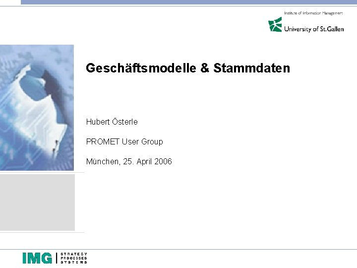 Geschftsmodelle Stammdaten Hubert sterle PROMET User Group Mnchen