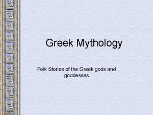 Greek Mythology Folk Stories of the Greek gods