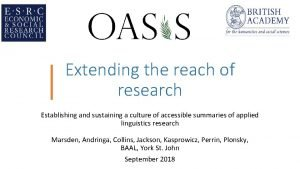 Extending the reach of research Establishing and sustaining