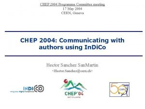 CHEP 2004 Programme Committee meeting 17 May 2004