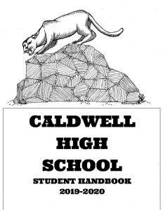 CALDWELL HIGH SCHOOL STUDENT HANDBOOK 2019 2020 Dear