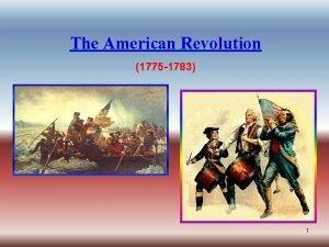 The American Revolution 1775 1783 1 Patrick Henrys
