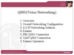 QSIGVoice Networking 1 Overview 2 Overall Networking Configuration