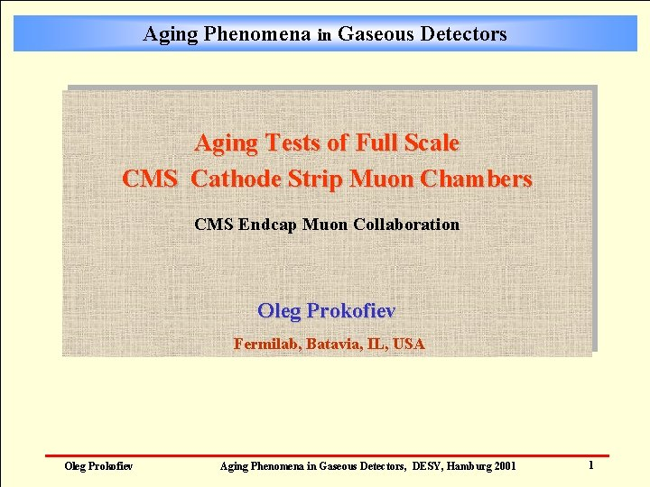 Aging Phenomena in Gaseous Detectors Aging Tests of